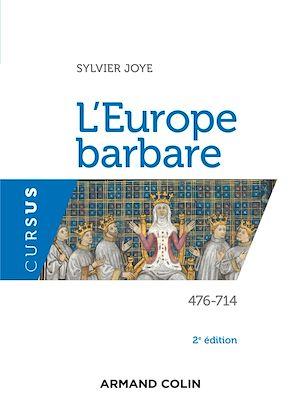 Téléchargez le livre :  L'Europe barbare - 2e éd.
