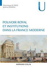Télécharger le livre :  Pouvoir royal et institutions dans la France moderne