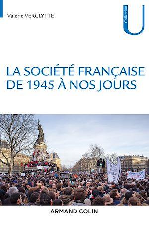Téléchargez le livre :  La société française de 1945 à nos jours