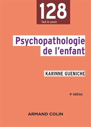 Téléchargez le livre :  Psychopathologie de l'enfant - 4e éd.