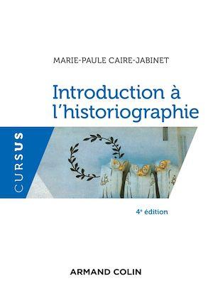 Téléchargez le livre :  Introduction à l'historiographie - 4e éd.