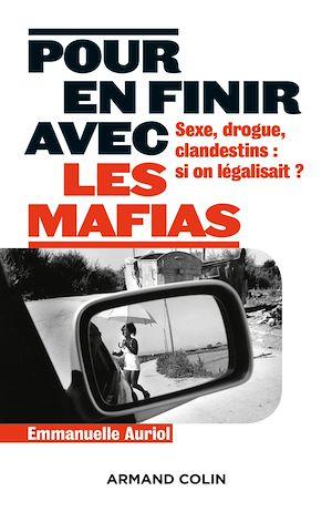 Téléchargez le livre :  Pour en finir avec les mafias