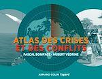 Télécharger le livre :  Atlas des crises et des conflits - 3e éd.