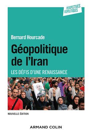 Téléchargez le livre :  Géopolitique de l'Iran - 2e éd.