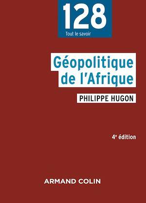 Téléchargez le livre :  Géopolitique de l'Afrique - 4e éd.