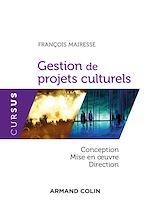 Télécharger le livre :  Gestion de projets culturels