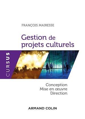 Téléchargez le livre :  Gestion de projets culturels
