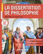 Télécharger le livre :  La dissertation de philosophie - Méthodes et ressources