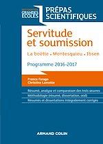Télécharger le livre :  Servitude et Soumission - Prépas scientifiques 2016-2017