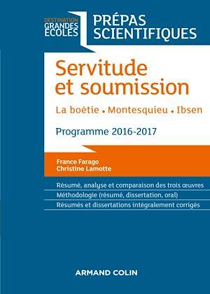 Téléchargez le livre :  Servitude et Soumission - Prépas scientifiques 2016-2017