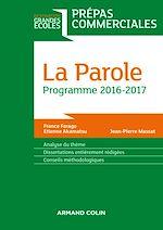Télécharger le livre :  La Parole - Prépas commerciales - Programme 2016-2017
