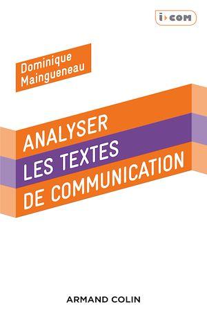Téléchargez le livre :  Analyser des textes de communication - 3e éd.