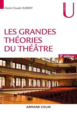 Téléchargez le livre :  Les grandes théories du théâtre - 3e éd.