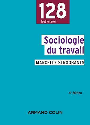 Téléchargez le livre :  Sociologie du travail - 4e éd.