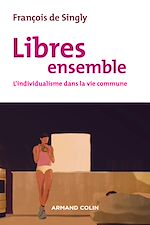 Télécharger le livre :  Libres ensemble - 2e éd.