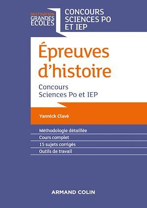 Téléchargez le livre :  Epreuves d'histoire - Concours Sciences Po et IEP