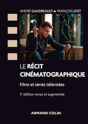 Téléchargez le livre :  Le récit cinématographique - 3e éd.