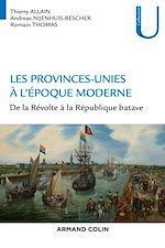 Télécharger le livre :  Les Provinces-Unies à l'époque moderne