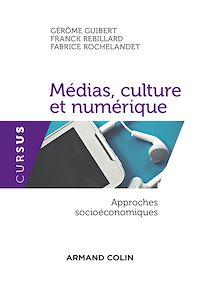 Médias, culture et numérique