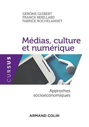 Téléchargez le livre :  Médias, culture et numérique