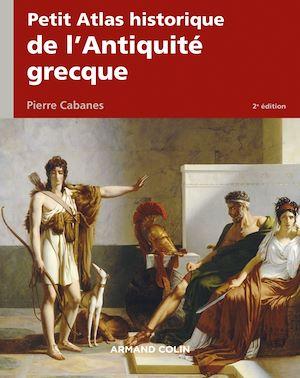 Téléchargez le livre :  Petit Atlas historique de l'Antiquité grecque 2e éd.