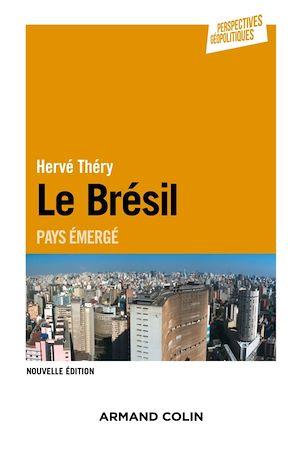 Téléchargez le livre :  Le Brésil - 2e éd.