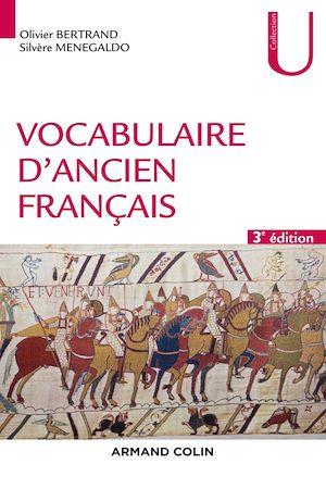 Téléchargez le livre :  Vocabulaire d'ancien français - 3e éd.