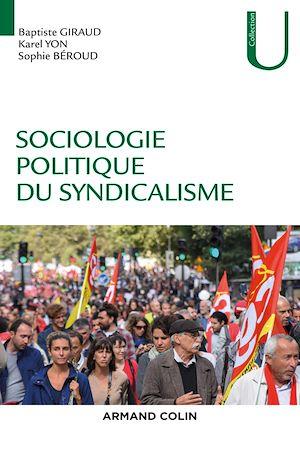 Téléchargez le livre :  Sociologie politique du syndicalisme