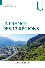 Télécharger le livre :  La France des 13 régions