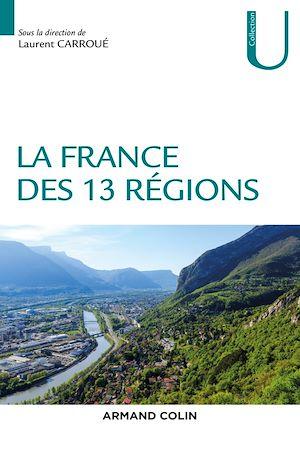 Téléchargez le livre :  La France des 13 régions