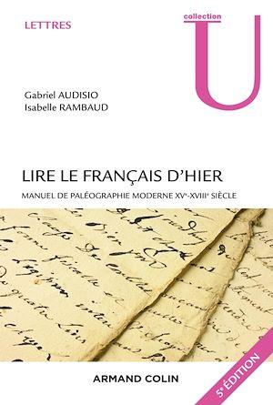 Téléchargez le livre :  Lire le français d'hier - 5e éd.
