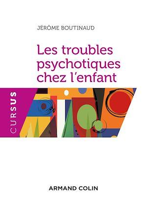 Téléchargez le livre :  Les troubles psychotiques chez l'enfant