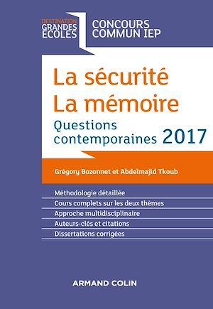 Téléchargez le livre :  La sécurité. La mémoire. Question contemporaine 2017