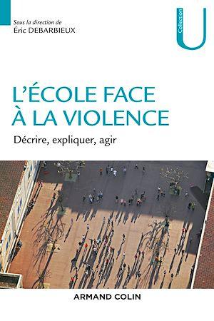 Téléchargez le livre :  L'école face à la violence