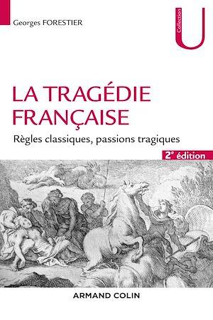 Téléchargez le livre :  La tragédie française - 2e éd.