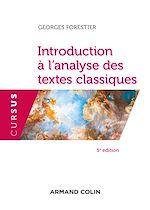 Télécharger le livre :  Introduction à l'analyse des textes classiques - 5e éd.