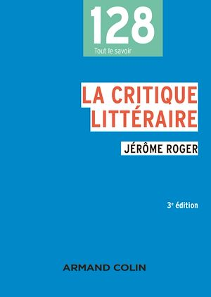 Téléchargez le livre :  La critique littéraire - 3e éd.