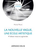 Télécharger le livre :  La nouvelle vague, une école artistique - 4e éd.