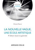 Télécharger cet ebook : La nouvelle vague, une école artistique - 4e éd.