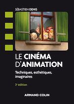 Télécharger le livre :  Le cinéma d'animation - 3e éd.