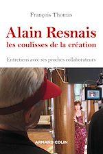 Télécharger le livre :  Alain Resnais, les coulisses de la création