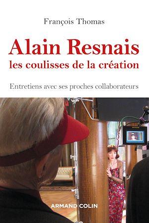 Téléchargez le livre :  Alain Resnais, les coulisses de la création