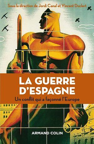 Téléchargez le livre :  La guerre d'Espagne