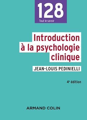 Téléchargez le livre :  Introduction à la psychologie clinique - 4e éd.