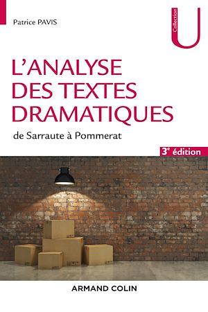 Téléchargez le livre :  L'analyse des textes dramatiques - 3e éd.