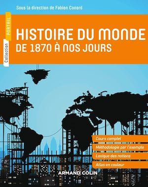 Téléchargez le livre :  Histoire du monde de 1870 à nos jours