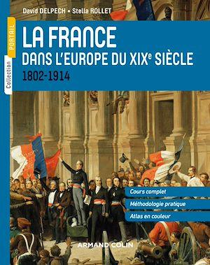 Téléchargez le livre :  La France dans l'Europe du XIXe siècle