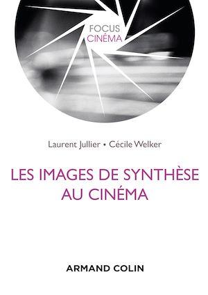 Téléchargez le livre :  Les images de synthèse au cinéma