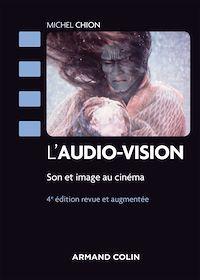 L'audio-vision - 4e éd