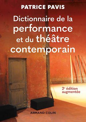 Téléchargez le livre :  Dictionnaire de la performance et du théâtre contemporain - 2e éd.